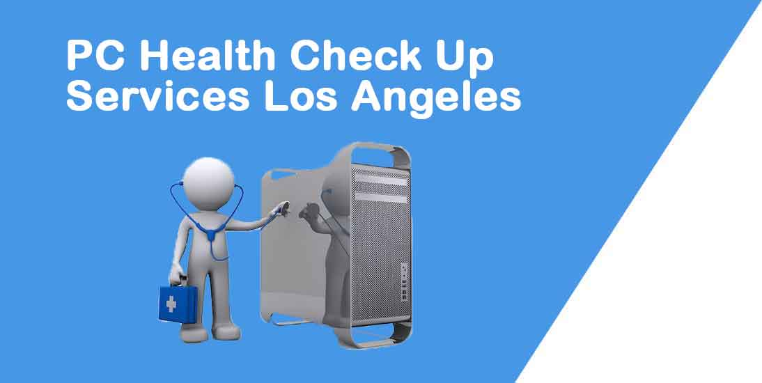 PC health check service los angeles