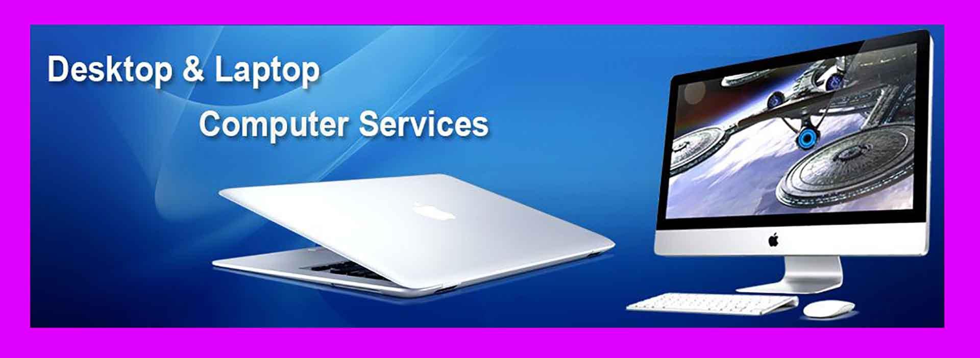 Desktop and laptop computer service