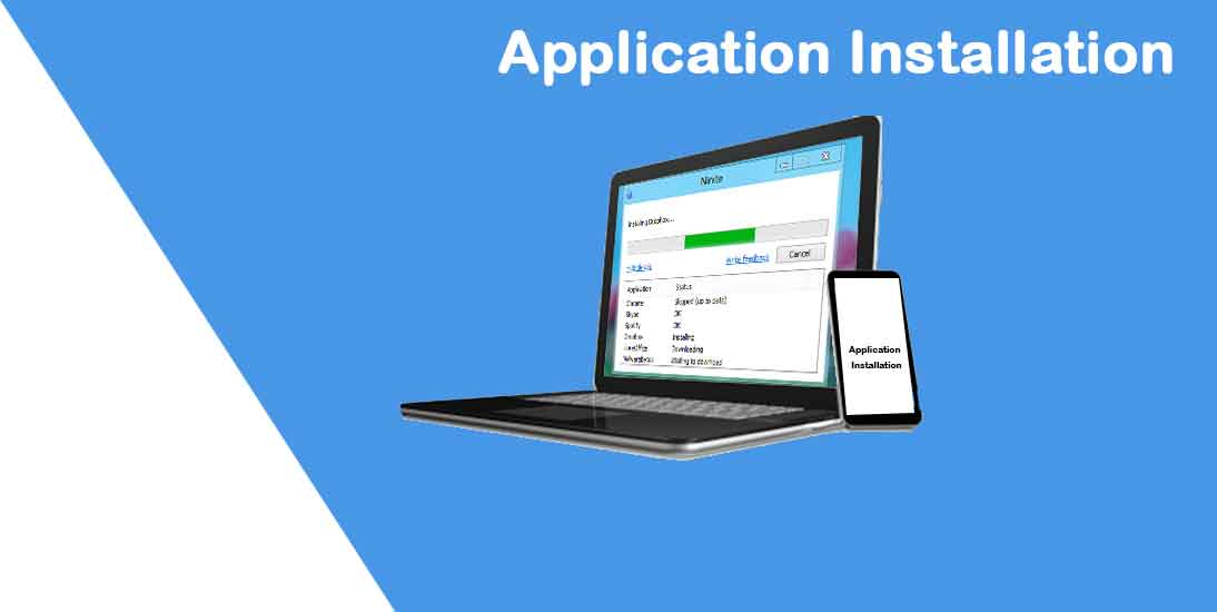 Application Installation