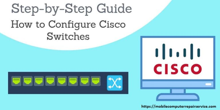 5 Steps to Save Damages How to Configure Cisco Switches